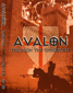 AVALON, THROUGH THE CHOSEN EYE, DVD 302