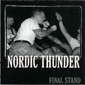 NORDIC THUNDER, FINAL STAND, CD 125