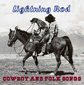 LIGHTNING ROD, COWBOY AND FOLK SONGS, CD 562