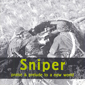 SNIPER, PRAISE AND PRELUDE TO A NEW WORLD, CD 565