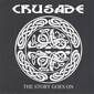 CRUSADE, THE STORY GOES ON, CD 580