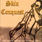SKIN CONQUEST, COMPILATION, CD 595