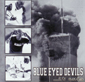 BLUE EYED DEVILS, ...IT ENDS, CD 604