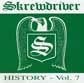 SKREWDRIVER HISTORY, VOLUME 7, CD 611