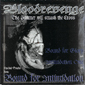 BLOODREVENGE, THE HAMMER WILL SMASH THE CROSS & B.F.I., CD 622