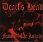 DEATHS HEAD, FEAST OF THE JACKALS, CD 686