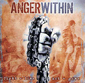 ANGER WITHIN, FIGHT - LIVE ACT - GIVE, CD 690