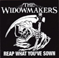 THE WIDOWMAKERS - REAP WHAT YOU'VE SOWN, CD 913