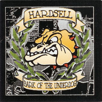 HARDSELL, BARK OF THE UNDERDOG, CD 652 - Click Image to Close