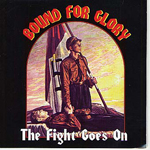 BOUND FOR GLORY, THE FIGHT GOES ON, CD 142