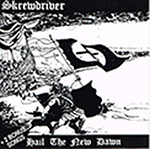 SKREWDRIVER, HAIL THE NEW DAWN, CD 169