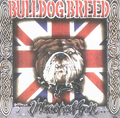 BULLDOG BREED, UNLEASHED AGAIN, CD 272