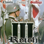 CHANTS SONGS GESÄNGE, (III REICH SONGS REMASTERED), CD 800