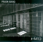 ! PRISON BOUND, X-RATED, CD 803