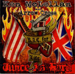 KEN MCLELLAN & ARROW CROSS, R.A.C. FOR LIFE, TWICE AS HARD, CD 844