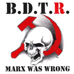 "!B.D.T.R., ""MARX WAS WRONG"", CD 871"