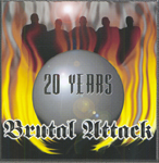 BRUTAL ATTACK, 20 YEARS CD 949