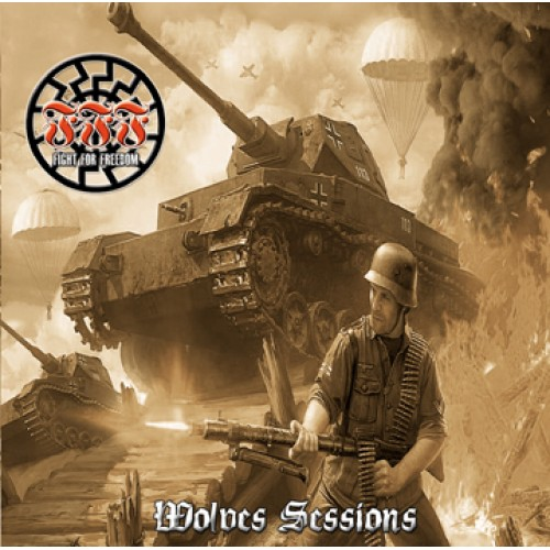 FIGHT FOR FREEDOM, WOLVES SESSION CD #1021