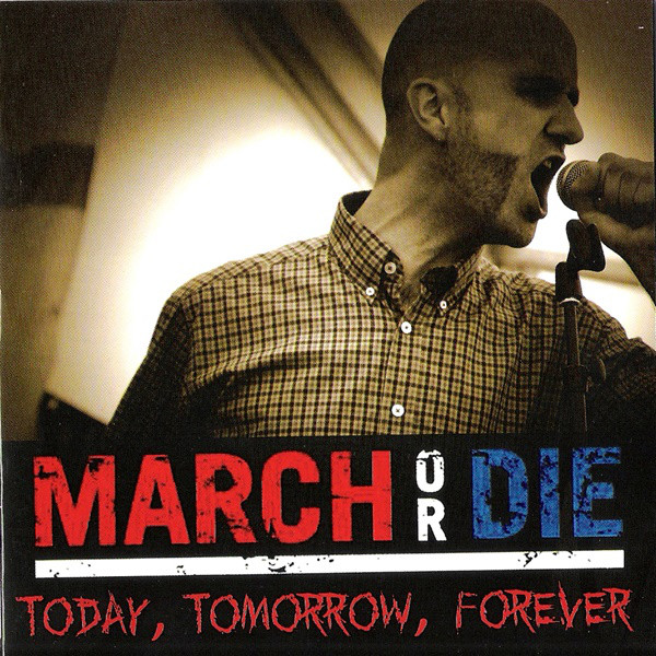 MARCH OR DIE, TODAY, TOMORROW, FOREVER, CD 1015
