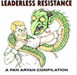Leaderless Resistance, A pan aryan compilation on vinyl
