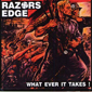 RAZORS EDGE, WHATEVER IT TAKES, CD 174