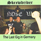 SKREWDRIVER, THE LAST GIG IN GERMANY, CD 231