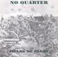 NO QUARTER, FIELDS OF GLORY, CD 298