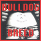 BULLDOG BREED, MADE IN ENGLAND, CD 310