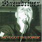 SKREWDRIVER, WE'VE GOT THE POWER, CD 398