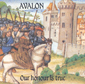 AVALON, OUR HONOUR IS TRUE, CD 474