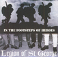 LEGION OF ST. GEORGE, IN THE FOOTSTEPS OF HEROES, CD 528
