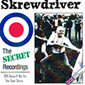 SKREWDRIVER, THE SECRET RECORDINGS, CD 533