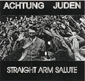 ACHTUNG JUDEN, STRAIGHT ARM SALUTE, CD 640
