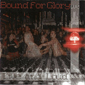 BOUND FOR GLORY, LIVE AND LOUD, CD 674