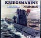 KRIEGSMARINE MARCHES, FROM ORIGINAL THIRD REICH RECORDSINGS, CD 692