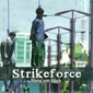 STRIKEFORCE HANG 'EM HIGH CD 806
