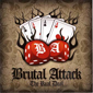 "BRUTAL ATTACK ""THE REAL DEAL"" CD 883"