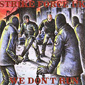 STRIKEFORCE UK 'WE DON'T RUN' CD 891
