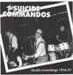 THE SUICIDE COMMANDOS, STUDIO RECORDINGS 1976-77 - CD 939