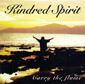 KINDRED SPIRIT, CARRY THE FLAME CD 954