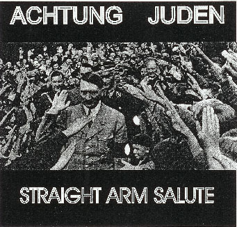 ACHTUNG JUDEN, STRAIGHT ARM SALUTE, CD 640 - Click Image to Close