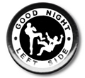 GOOD NIGHT LEFT SIDE BUTTON, B-104