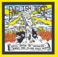 ENGLISH ROSE, WE'LL NEVER BE SILENCED/WHILE THE FLAME STILL BUR