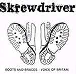 SKREWDRIVER, BOOTS AND BRACES/VOICE OF BRITAIN, CD 168