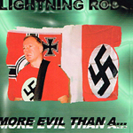 LIGHTNING ROD, MORE EVIL THAN A HOLLYWOOD JEW. CD 252