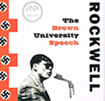 GEORGE LINCOLN ROCKWELL, THE BROWN UNIVERSITY SPEECH, CD 320