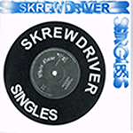 SKREWDRIVER, THE SINGLES COLLECTION, CD 321