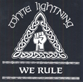 WHITE LIGHTNING, WE RULE, CD 322