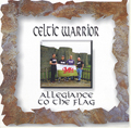 CELTIC WARRIOR, ALLEGIANCE TO THE FLAG, CD 381