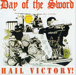 DAY OF THE SWORD, HAIL VICTORY, CD 396